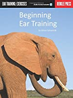 Beginning Ear Training (Ear Training: Exercises)