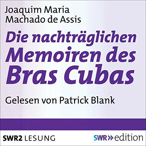 Die nachträgliche Memoiren des Bras Cubas Titelbild