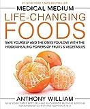 Medical Medium Life-Changing Foods: Save Yourself...