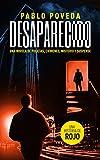 Desaparecido: una historia de Rojo: Una novela de policías, crímenes, misterio y suspense (Detectives novela negra nº 4)