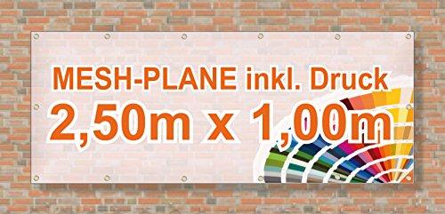 Mesh Banner/Werbeplane/Werbebanner | 2,5m x 1m | inklusive Saum und Ösen | brillanter Druck - besonders stabil - wetterfest | 270g/m² | luftdurchlässig | einseitig mit Ihrem Motiv bedruckt