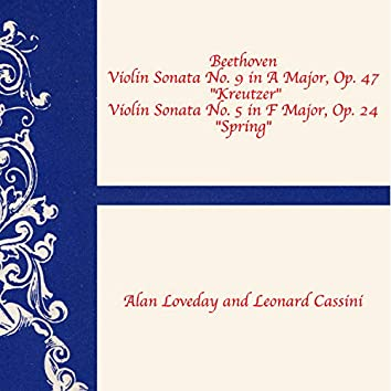 """Beethoven: Sonata for Violin and Piano No.9 in a Major, Op. 47 """"Kreutzer"""" and Sonata for Violin and Piano No. 5 in F Major, Op. 24 """"Spring"""""""
