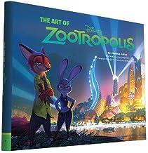 Lasseter, J: Art of Zootropolis (The Art of)