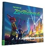 Lasseter, J: Art of Zootropolis (The Art of) - Jessica Julius