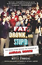 Fat Drunk And Stupid Is No Way
