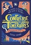 La Confrérie des Téméraires (tome 1) - Lecture roman jeunesse enquête - Dès 9 ans (1)