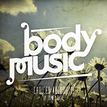 Body Music - Choices 19 (By Jochen Pash)