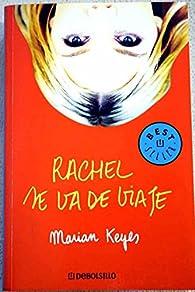 Rachel se va de viaje par  Marian Keyes