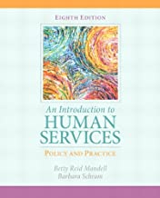 Introduction to Human Services: Policy and Practice, An (8th Edition)