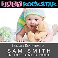 Lullaby Renditions of Sam Smit