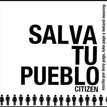 Salva Tu Pueblo