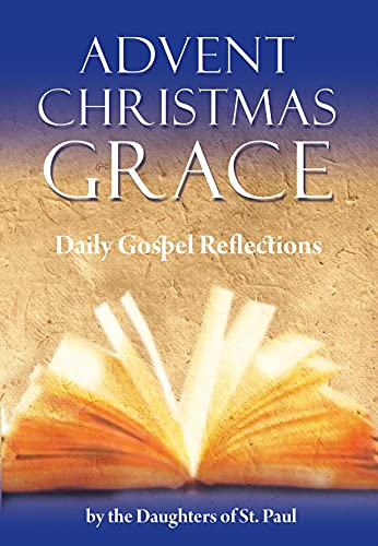 Advent Christmas Grace: Daily Gospel Reflections (English Edition)