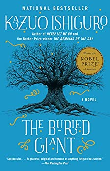 The Buried Giant: A novel (Vintage International) by [Kazuo Ishiguro]