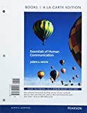 Essentials of Human Communication -- Books a la Carte (9th Edition)