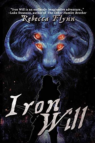 Iron Will (The Pandora Chronicles Book 2)