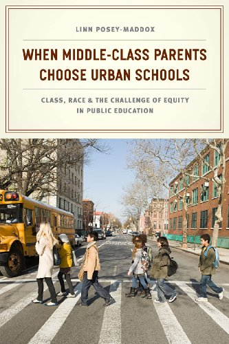 Compare Textbook Prices for When Middle-Class Parents Choose Urban Schools: Class, Race, and the Challenge of Equity in Public Education Illustrated Edition ISBN 9780226120218 by Posey-Maddox, Linn