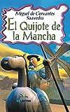 El Quijote de la Mancha (Clasicos para Ninos)