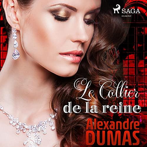 Le Collier de la reine Audiobook By Alexandre Dumas cover art