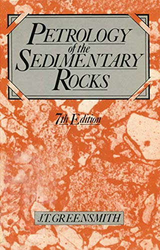Petrology of the Sedimentary Rocks (Textbook of Petrology) (v. 2)