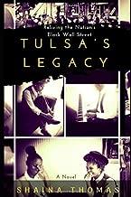Tulsa's Legacy: (A Novel) (Greenwood) (Volume 1)