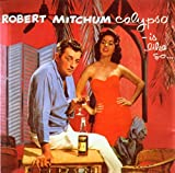 Calypso-Is Like So... - Robert Mitchum