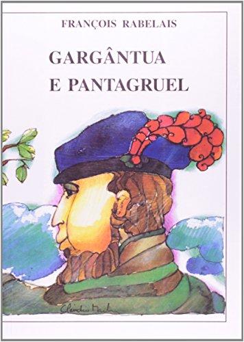 Gargântua e Pantagruel (Volume 1)