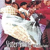 Songtexte von Sister Swing - Riff Raff and Ruffles