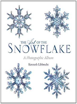 The Art of the Snowflake: A Photographic Gallery (English Edition)