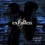 exFallen [初回限定盤]