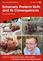 Extremely Preterm Birth and Its Consequences: The Elgan Study
