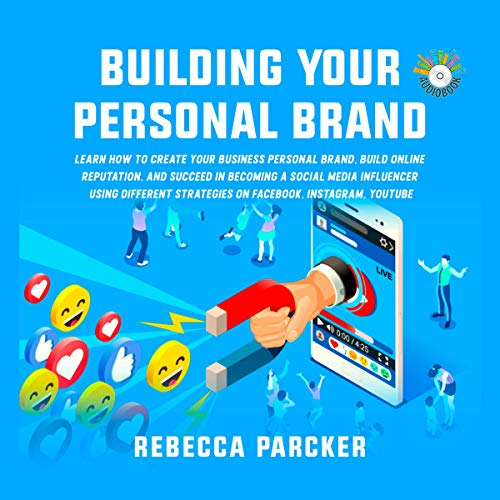 Building Your Personal Brand Audiobook By Rebecca Parcker cover art