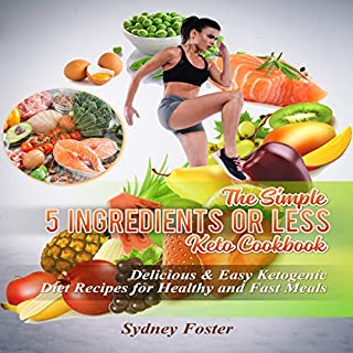 The Simple 5 Ingredients or Less Keto Cookbook cover art
