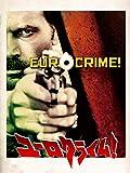ユーロクライム!70年代イタリア犯罪アクション映画の世界