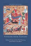 Voyager from Xanadu: Rabban Sauma and the First Journey from China to the West