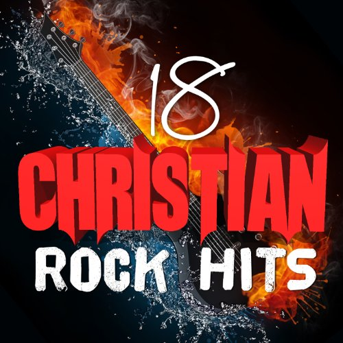 18 Christian Rock Hits