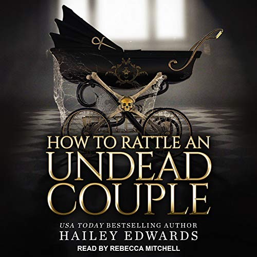 How to Rattle an Undead Couple cover art