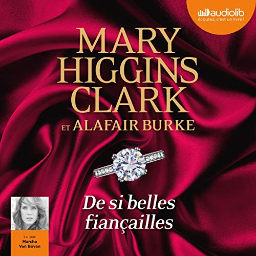 De si belles fiancailles     Laurie Moran 5              By:                                                                                                                                 Mary Higgins Clark,                                                                                        Alafair Burke                               Narrated by:                                                                                                                                 Marcha Van Boven                      Length: 7 hrs and 21 mins     Not rated yet     Overall 0.0