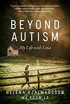 Beyond Autism: My Life with Lina by [Helena Hjalmarsson]