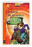 En busca del oro azteca (El Barco de Vapor Naranja)