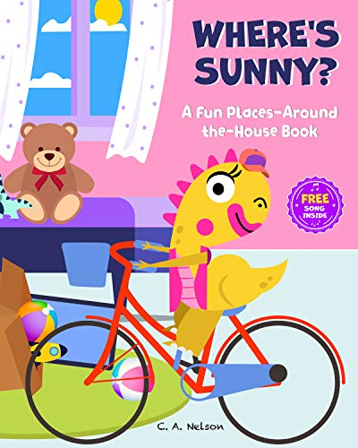 Where's Sunny?: A Fun Places-Around-The-House Book (English Edition)
