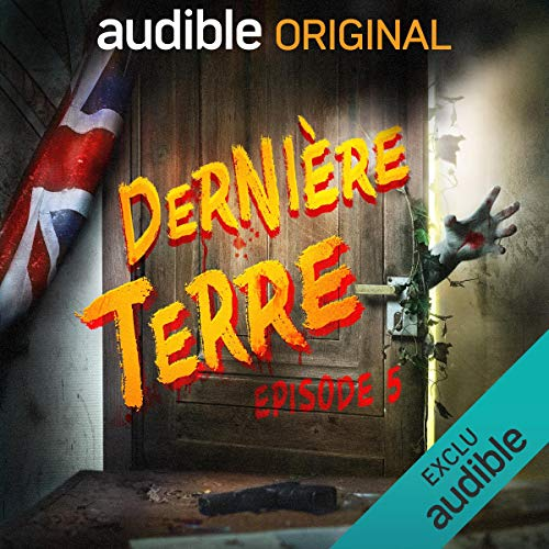 Dernière Terre 5     Des livres, des secrets et des pintes de bière              By:                                                                                                                                 Clément Rivière,                                                                                        Gabriel Féraud,                                                                                        Pierre Lacombe                               Narrated by:                                                                                                                                 Donald Reignoux,                                                                                        Audrey Pirault,                                                                                        Joëlle Sevilla,                   and others                 Length: 25 mins     Not rated yet     Overall 0.0