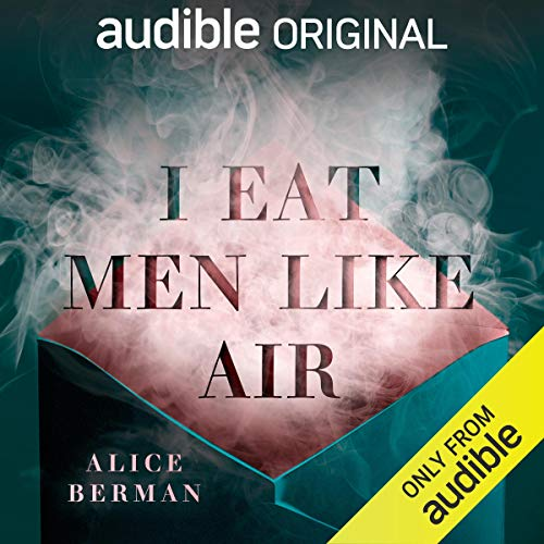 I Eat Men Like Air audiobook cover art