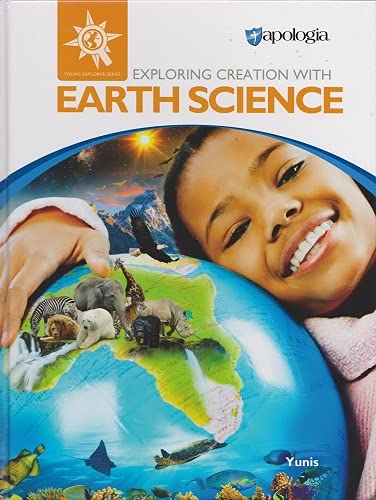 Compare Textbook Prices for Exploring Creation with Earth Science Textbook  ISBN 9781946506726 by Rachel Yunis