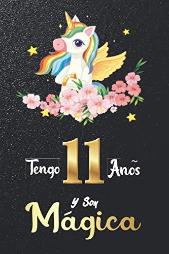 Tengo 11 Años Y Soy Mágica: Cuaderno De Unicornio   Diario de unicornio para escribir  Regalo De Cumpleaños Niña 11 Años  120 páginas