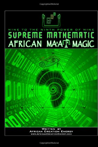 Supreme Mathematic African Ma'At Magic
