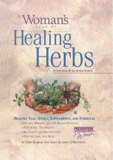 The Woman's Book of Healing Herbs: Healing Teas, Tonics, Supplements, and Formulas