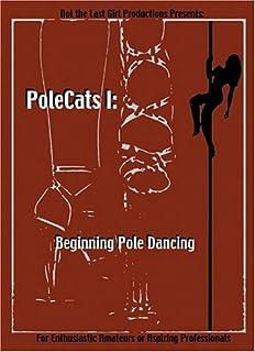 PoleCats I: Beginning Pole Dancing