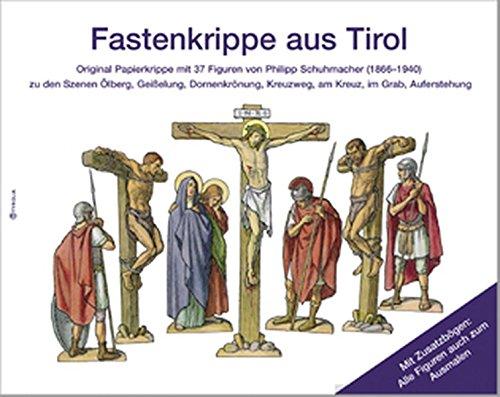 Fastenkrippe aus Tirol: Original Papierkrippe von Philipp Schuhmacher (1870-1940) mit 37 Figuren zu den Szenen Ölberg, Geisselung, Dornenkrönung, Kreuzweg, am Kreuz, im Grab, Auferstehung