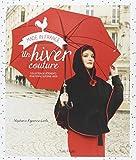 Un hiver couture - Collection de vêtements pour femme automne-hiver