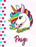 Paige: Personalized Unicorn Sketchbook For Girls With Pink Name - 8.5x 11 110 Pages- doodle ,sketch the perfect gift for birthday , Thanksgiving, or Christmas